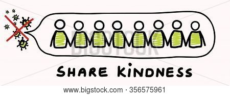 Corona Virus Crisis, Share Kindness. Covid 19 Stickman Infographic. Community World Wide Help Social