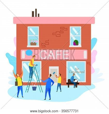 People Prepare Cafe Building For Grand Opening Vector Illustration. Cleaner Worker In Uniform Wash W