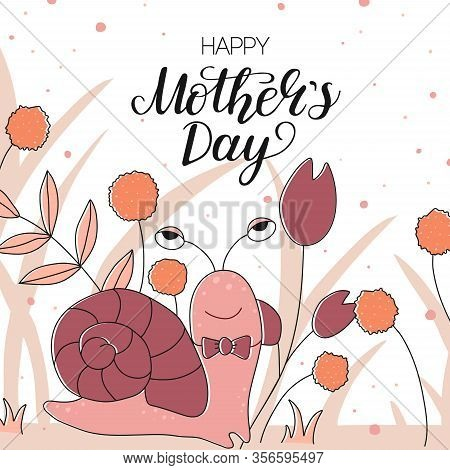 Happy Mothers Day Card Hand Writing Text With Flowers And Leaves Background. Greeting Message For Mo