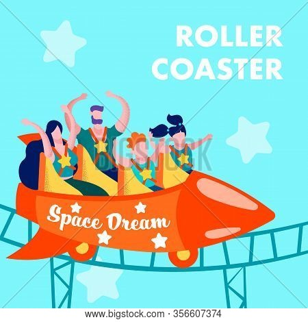 Advertising Print Card With Promotion Lettering Roller Coaster Space Dream And Happy Screaming Happy