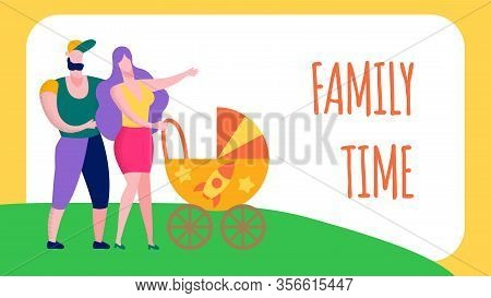 Family Time Text Landing Page Flat Cartoon Motivation Banner With Mother, Father And Baby In Strolle
