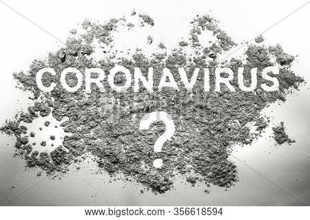 Questions And Answers On Coronavirus, All Unknown And Uncertain Of Covid-19, All There Is To Know. P