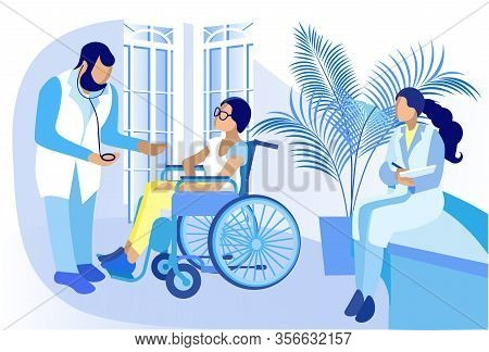 Disabled Paralyzed Woman In Wheelchair On Professional Medical Examination Flat Cartoon. Doctor, Nur