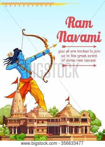 Illustration Of Lord Rama With Bow Arrow In Shree Ram Navami Celebration Background For Religious Ho
