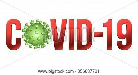 The Word Covid-19 With Coronavirus Icon., 2019-ncov Novel Coronavirus Concept Sign