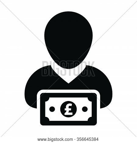 Insurance Icon Vector Male User Person Profile Avatar With Pound Sign Currency Money Symbol For Bank