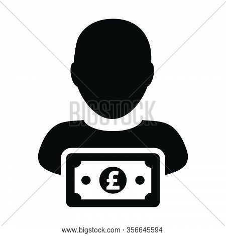 Payment Icon Vector Male User Person Profile Avatar With Pound Sign Currency Money Symbol For Bankin