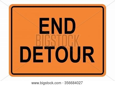 End Detour Sign Illustration On White Background