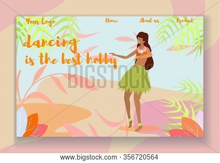 Dancing Is The Best Hobby Horizontal Banner. Young Woman In Skirt Made Of Palm Leaves And Flower Gar