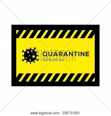 Yellow Sign Carefully Coronavirus. Danger Of Infection 2019-ncov Novel Coronavirus Bacteria. Pandemi