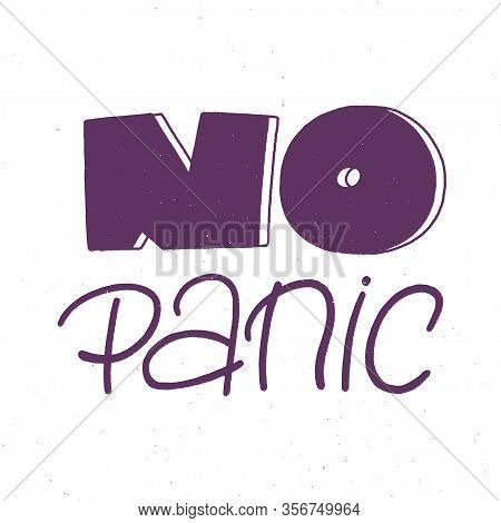 No Panic Lettering With Grange Texture, Dont Panic Concept, Vector