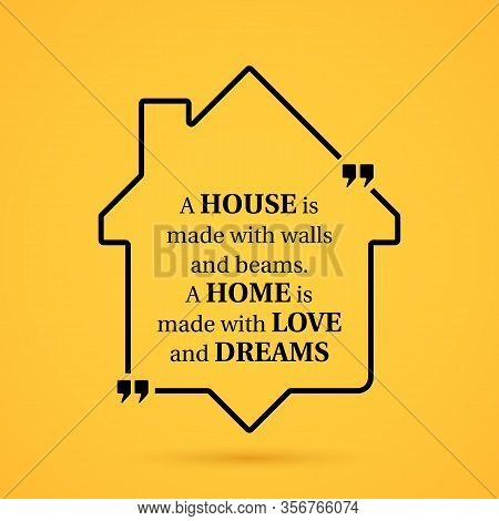 Quote About Home In House Outline On Yellow Background