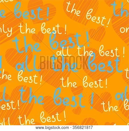Best, Hearts, Seamless Pattern, Vector, Yellow, English. The Inscription In English: