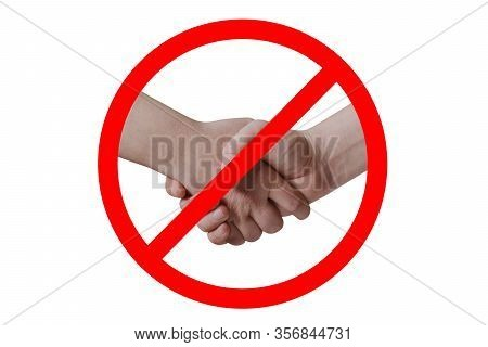 No Handshake. Social Distance Concept. Restrict Handshakes To Contain Coronavirus Covid-19 Infection