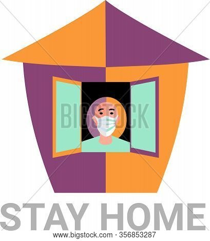 Stay Home. Quarantine To Protect Your Health