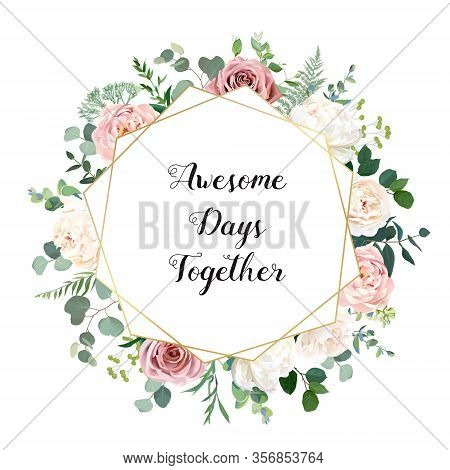 Dusty Pink Blush, White And Creamy Rose Flowers Vector Geometric Wedding Frame. Eucalyptus, Greenery