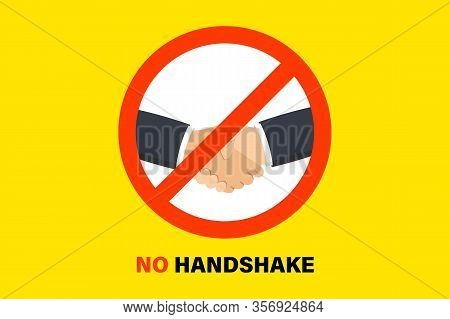 No Handshake. Sign Prohibiting Handshakes. Coronavirus Prevention. Bacteria When Shaking Hands. Warn