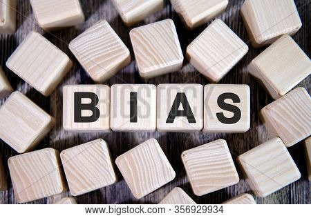 Bias - Text On Wooden Blocks, Personal Opinions Prejudice, Cubes Around Background