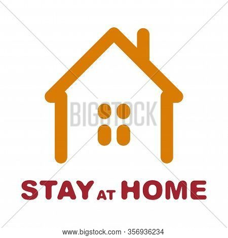 Stay At Home Social Sign With Flat Style Illustration Of A Home.  Novel Coronavirus Covid-19 Outbrea