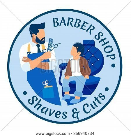 Barber Shop Shaves And Cut Banner. Little Boy In Barbershop. Baby With Stylish Haircut Sitting On Ch