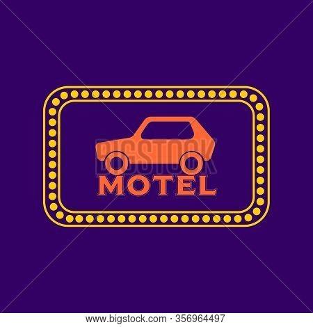 Retro American Motel Roadsign. Light Bulbs On The Outer Frame.