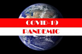 Coronavirus. Covid-19. Coronavirus Pandemic. Coronavirus2019. Earth with text concerning the Coronavirus Pandemic.  Elements of this image furnished by NASA. COVID-19. Earth in dark sky with banner.