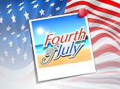 American Flag waving with note Fourth of July, Independence Day concept. poster