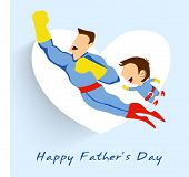 Superhero father and son flying up on white heart shape blue background for Happy Fathers Day. poster