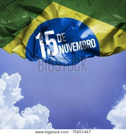 November, 15 The Proclamation of the Republic - Dia 15 de Novembro, Proclamacao da Republica on a beautiful day