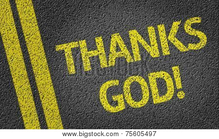 Thanks God! written on the road
