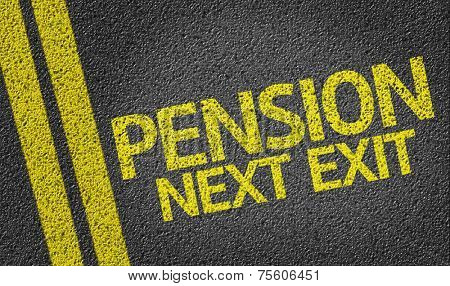 Pension Next Exit written on the road