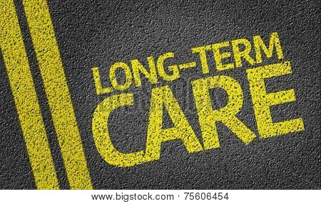 Long-Term Care written on the road