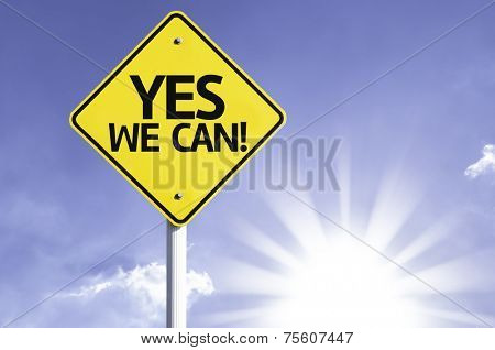 Yes, We Can road sign with sun background