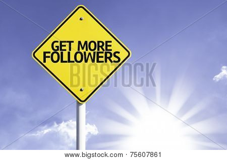 Get More Followers road sign with sun background