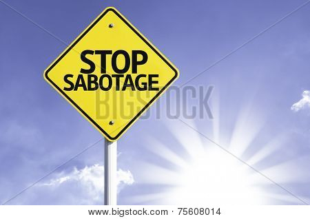 Stop Sabotage road sign with sun background