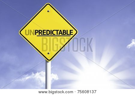 Unpredictable road sign with sun background