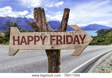 Happy Friday wooden sign with a street background