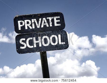 Private School sign with clouds and sky background