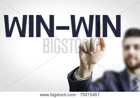 Business man pointing to transparent board with text: Win-Win