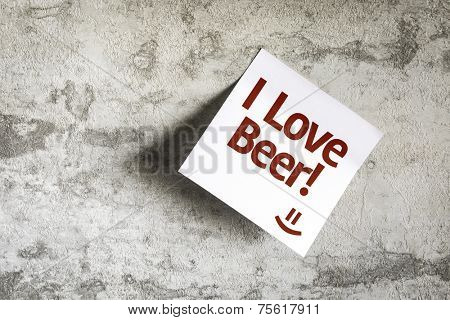 I Love Beer on Paper Note with texture background