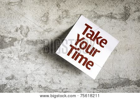 Take your Time on Paper Note on texture background