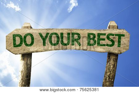 Do your Best wooden sign on a summer day poster