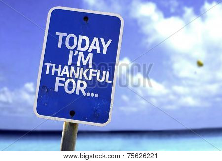 Today I'm Thankful For.. sign with a beach on background