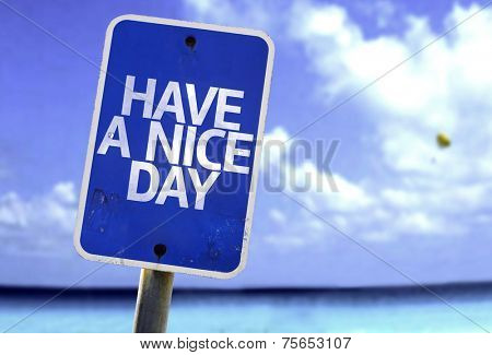 Have a Nice Day sign with a beach on background