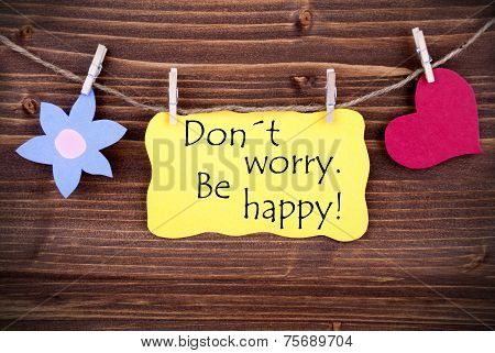 Yellow Label Don't Worry Be Happy