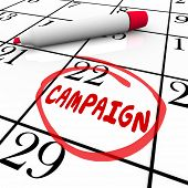 Campaign word reminder on calendar for start or beginning date or day of a marketing or advertising effort or election  poster