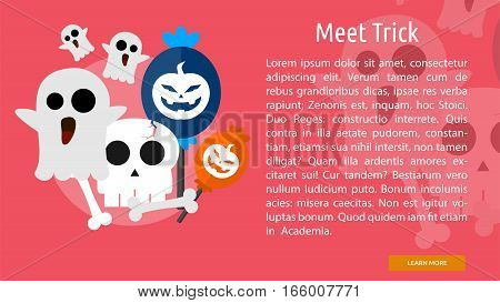 Meet Trick Conceptual Banner Great flat design illustration concepts for halloween, holiday, horror, night and much more.