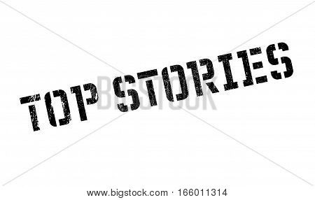 Top Stories rubber stamp. Grunge design with dust scratches. Effects can be easily removed for a clean, crisp look. Color is easily changed.