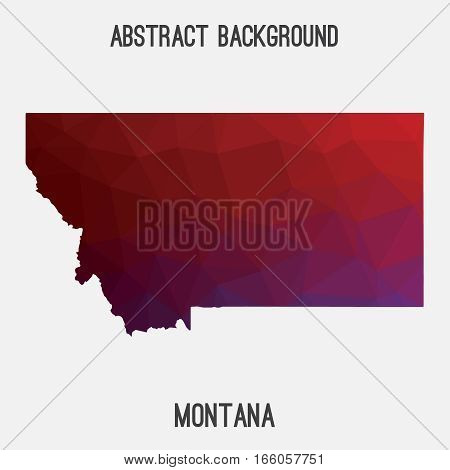 Montana state map in geometric polygonal style.Abstract tessellation,modern design background. Vector illustration EPS8 poster