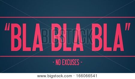BLA BLA BLA - No excuses - Workout motivation
